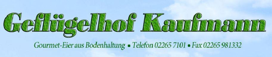 Geflügelhof Kaufmann <br> <br>